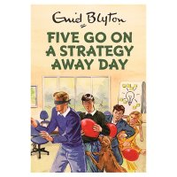 Five Go On a Stategy Away Day Bruno Vincent
