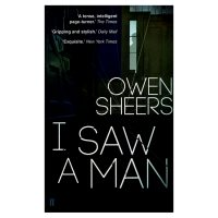 I Saw a Man Owen Sheers
