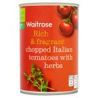 Waitrose chopped tomatoes with chopped herbs - 400g
