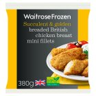 Waitrose Frozen British breaded chicken mini fillets - 380g