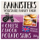 Bannisters' Farm 4 potato skins, cheese & bacon - 260g