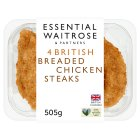 essential Waitrose 4 British breaded chicken steaks - 500g