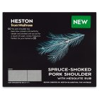 Heston from Waitrose spruce - smoked pork shoulder - 450g