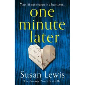One Minute Later Susan Lewis