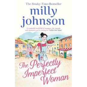 Perfectly Imperfect Woman Milly Johnson