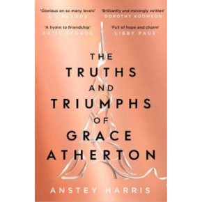 Truths and Triumphs Grace Atherton