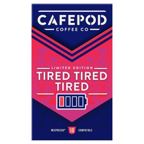 CafePod Coffee Co. Nespresso Capsules Tired Tired Tired