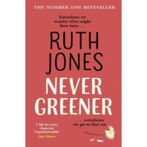 Never Greener Ruth Jones