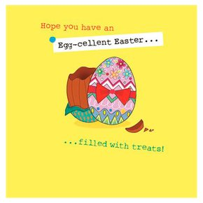 Hope you have an Egg-cellent Easter