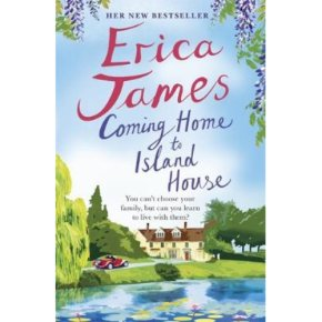 Coming Home to Island House Erica James