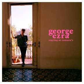 CD George Ezra Staying at Tamara's
