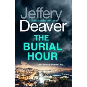 The Burial Hour Jeffrey Deaver