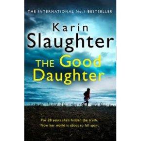 The Good Daughter Karin Slaughter